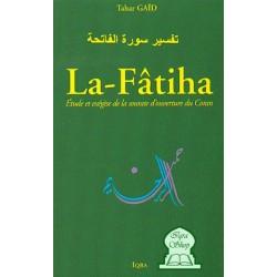 La Fâtiha - Etude et exégèse de la sourate d'ouverture du Coran