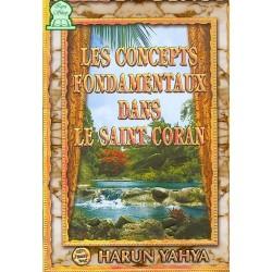 Les concepts fondamentaux dans le saint Coran