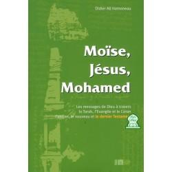 Moïse, Jésus, Mohamed