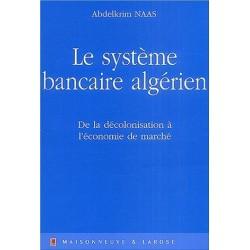 Le système bancaire algérien