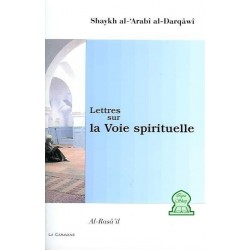 Lettres sur la Voie spirituelle - Al-Rasâ'il