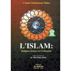 L'islam : religion, science et civilisation