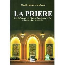 La prière, son influence sur l'intensification de la foi et l'éducation spirituelle