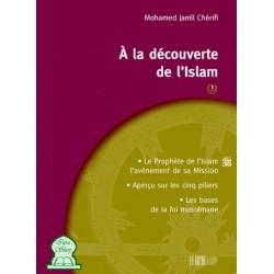 A la découverte de l'Islam - 1