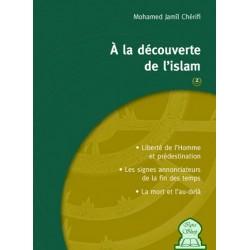 A la découverte de l'Islam - 2