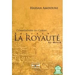 Commentaire du Coran Sourate La Royauté