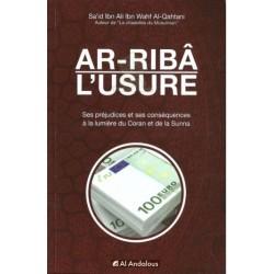 Ar-Riba - L'Usure, ses préjudices et ses conséquences