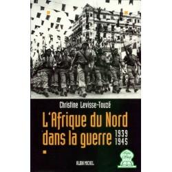 L'Afrique du Nord dans la guerre 1939-1945