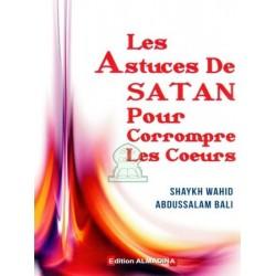Les astuces de Satan pour corrompre les coeurs