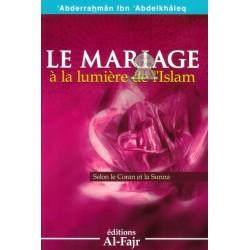 Le mariage à la lumière de l'Islam - Selon le Coran et la Sunna