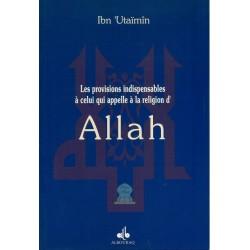 Les provisions indispensables à celui qui appelle à la religion d'Allah