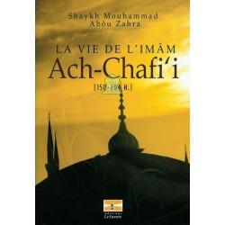 La vie de l'imâm Ach-Chafi'i