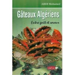 Gâteaux algériens - Entre goût et saveur