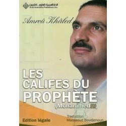 Les Califes du Prophète Mohammed (P.S.L.)