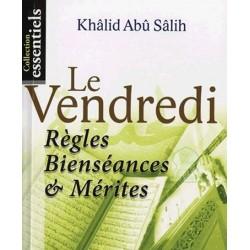 Le Vendredi : Règles, Bienséances et Mérites