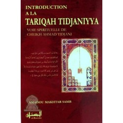 Introduction à la Tariqah Tidjaniyya