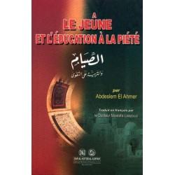 Le Jeûne et L'éducation à la Piété - الصيام والتربية على التقوى