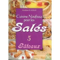 Cuisine Noufissa pour les salés - (5) Gâteaux