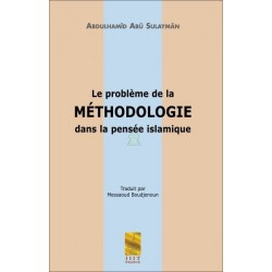 Le problème de la méthodologie dans la pensée islamique