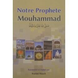Notre prophète Mouhammad