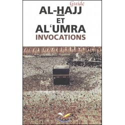 Guide Al-Hajj et Al Umra - Invocations