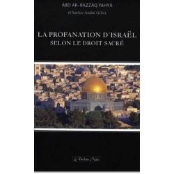 La profanation d'Israël selon le droit sacré