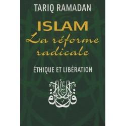 Islam, La Réforme Radicale