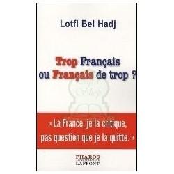 Trop français ou Français de trop ?