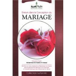 Erreurs dans la conception du mariage [Tome 1]
