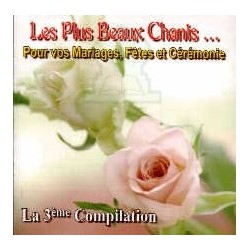 The most beautiful songs ... For your Weddings, Parties and Ceremonies (The 3rd...