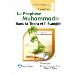 Le Prophète Muhammad dans la Thora et L'évangile