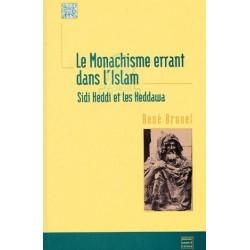 "Le Monachisme Errant Dans L'Islam ""Sidi Heddi Et Les Heddawa"""