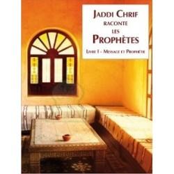 Jaddi Chrif raconte les prophètes