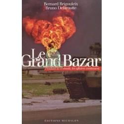 Le Grand Bazard : Pendant la croisade, les affaires continuent