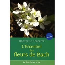 L'essentiel des fleurs de Bach