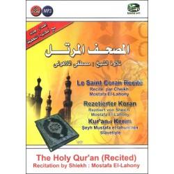 The complete Holy Quran recited in Arabic by Cheiykh Mustafâ Al-Lâhouni - المصحف المرتل...