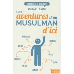 Les aventures d'un musulman d'ici