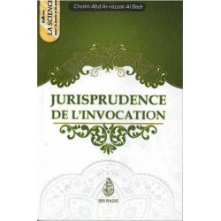 Jurisprudence de l'invocation - فقه الدعاء