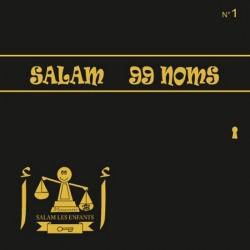 Salam 99 Noms (N°1)