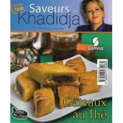 Saveurs de Khadidja - Gâteaux au Thé - أذواق خديجة - حلويات الشاي