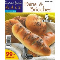 Cuisine facile de A à Z - Pains & brioches (15 recettes) - الطبخ السهل - خبز و بريوش