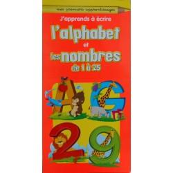J'apprends à écrire l'alphabet et les nombres de 1 à 25