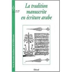 La tradition manuscrite en écriture arabe