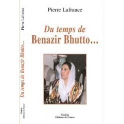 Du Temps de Benazir Bhutto