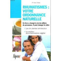 Rhumatismes : votre ordonnance naturelle