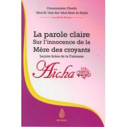 Aïcha : La parole claire sur l'innocence de la mère des croyants - Leçons tirées de la...