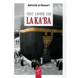 Tout savoir sur la Ka'ba ( kaaba )