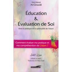 Education & Evaluation de soi dans la pratique et la spiritualité de l'Islam