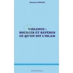 Violence: sources et repères ce qu'en dit l'islam