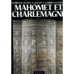 Mahomet et Charlemagne (Byzance, Islam et Occident dans le haut Moyen Age)